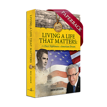 Ben's autobiography: Living a Life that Matters: from Nazi Nightmare to American Dream Paperback Book